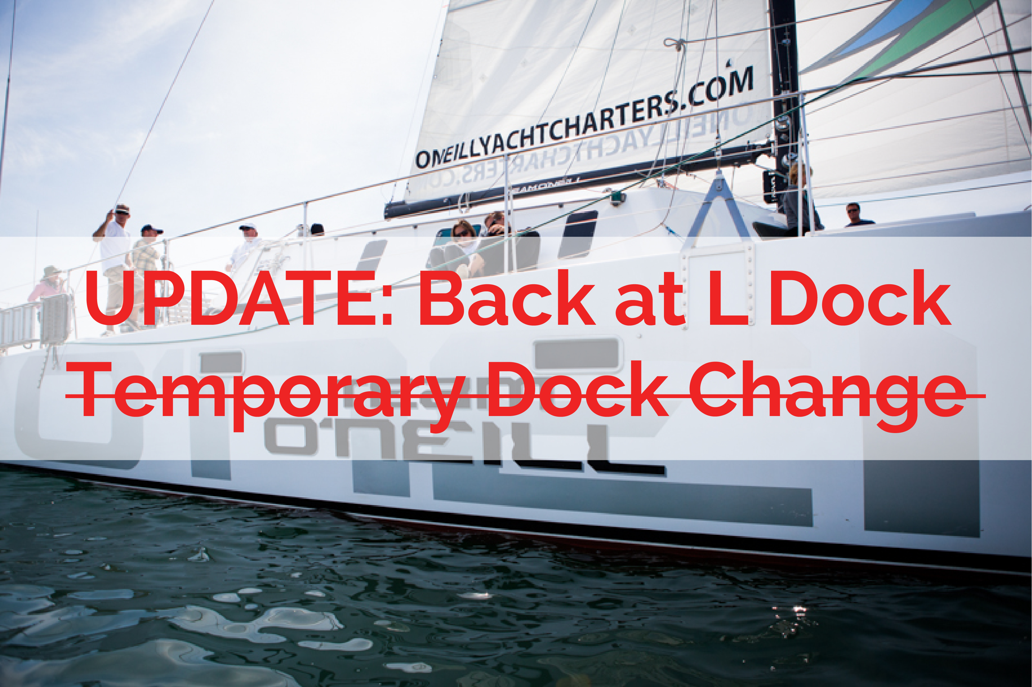 Updated: Temporary Dock Change for Public & Private Charters